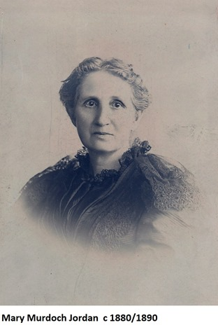Mary Murdock Jordan - William George Jordans mother - 1880s
